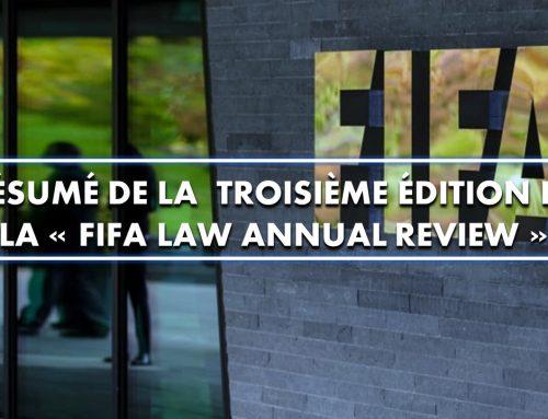 Résumé de la troisième édition de la « FIFA Law Annual Review »