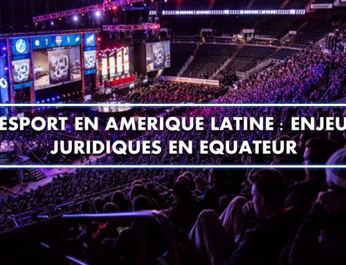 L'eSport en Amérique latine : enjeux juridiques en Equateur