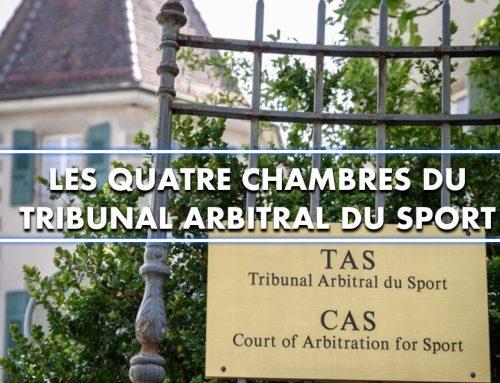 Les quatre Chambres du Tribunal arbitral du sport