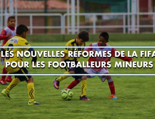 Les nouvelles réformes de la FIFA pour les footballeurs mineurs