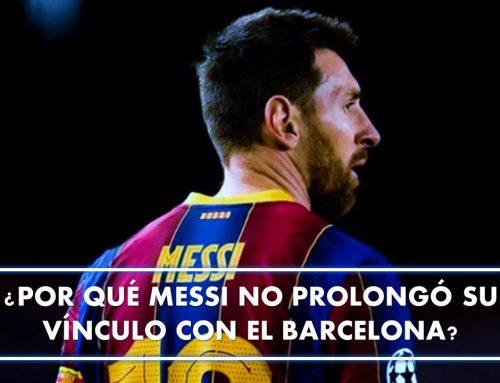 ¿Por qué Messi no prolongó su vínculo con el Barcelona?