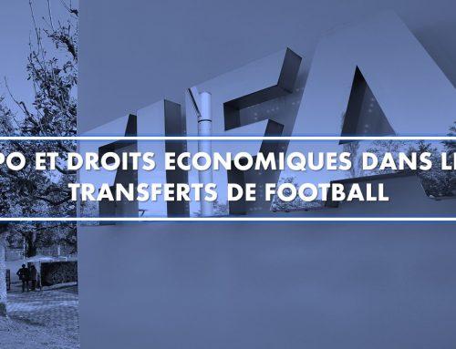 TPO et droits économiques dans les transferts de football