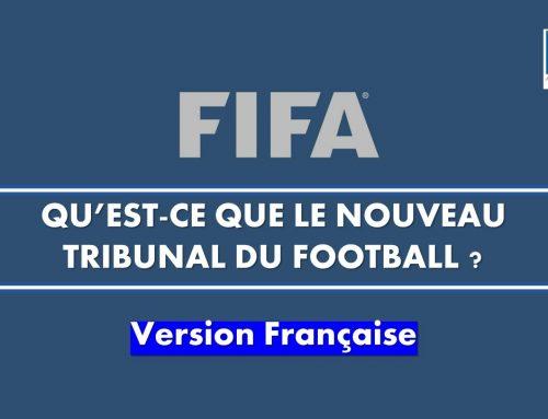 Qu'est-ce que le Nouveau Tribunal du football ?