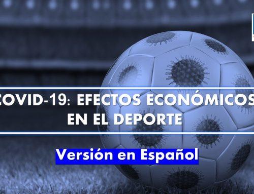 Covid-19: Efectos Económicos en el deporte